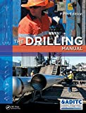 Drilling: The Manual of Methods, Applications, and Management, Second Edition