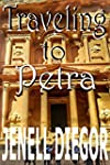 Traveling to Petra (English Edition)
