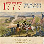 1777: Tipping Point at Saratoga | [Dean Snow]