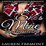 She's Mine: Let's Make a Bet | Lauren Fremont