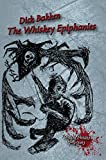 img - for The Whiskey Epiphanies book / textbook / text book