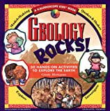 Geology Rocks!: 50 Hands-On Activities to Explore the Earth (Kaleidoscope Kids Books (Williamson Publishing))