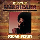 Voices Of Americana: Oscar Perry