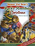 Beaser the Bear's Rocky Mountain Christmas (Animalations)
