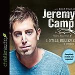 I Still Believe | Jeremy Camp