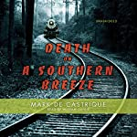 Death on A Southern Breeze | Mark de Castrique