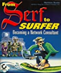 From Serf to Surfer: Becoming a Netwo...