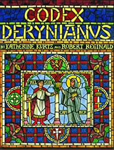 Codex Derynianus by Katherine Kurtz and Robert Reginald