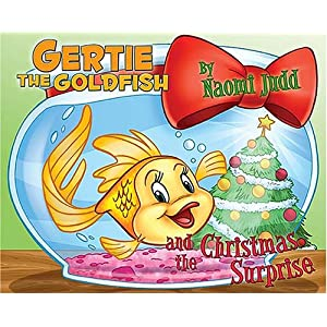 Gertie the Goldfish and the Christmas Surprise