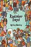 Radiator Days