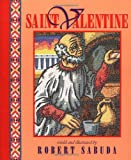 Saint Valentine (0689824297) by Sabuda, Robert