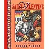 Saint Valentine ~ Robert Sabuda