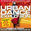Urban Dance Explosion: The Hottest R&B, Hip Hop & Dancehall Joints [Cd + DVD]