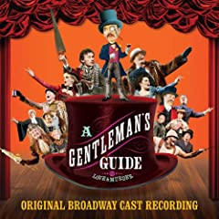 A Gentleman's Guide to Love and Murder (Original Broadway Cast Recording)
