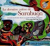 echange, troc Muriel Bloch - La dernière colère de Sarabuga : Un conte du Cap Vert (1CD audio)