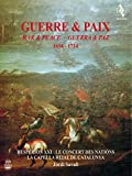 War & Peace 1614-1714 (Krieg und Frieden)