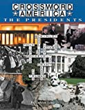 img - for Crossword America The Presidents (Crossword America) book / textbook / text book