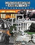 img - for Crossword America The Presidents (Crossword America) book / textbook / text book