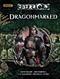 Dragonmarked (Dungeons & Dragons d20 3.5 Fantasy Roleplaying, Eberron Supplement) (0786939338) by Baker, Keith
