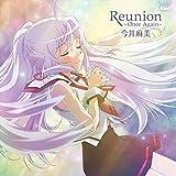 PS Vitaソフト「 プラスティック・メモリーズ 」エンディングテーマ「 Reunion ~Once Again~ 」【DVD付盤】