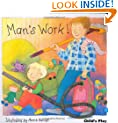 Man's Work (All in a Day Boardbooks)
