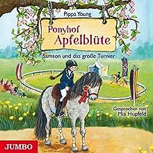 Samson und das große Turnier (Ponyhof Apfelblüte 8) Hörbuch von Pippa Young Gesprochen von: Mia Hupfeld