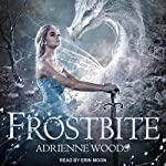 Frostbite: The Dragonian Series, Book 3 | Adrienne Woods