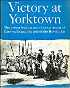 Victory at Yorktown by Donald Barr Chidsey