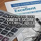 How to Take Your Credit Score from 0 to 800 Hörbuch von Joe Correa Gesprochen von: Paul Stefano