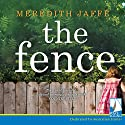 The Fence Audiobook by Meredith Jaffé Narrated by Arianwen Parkes-Lockwood