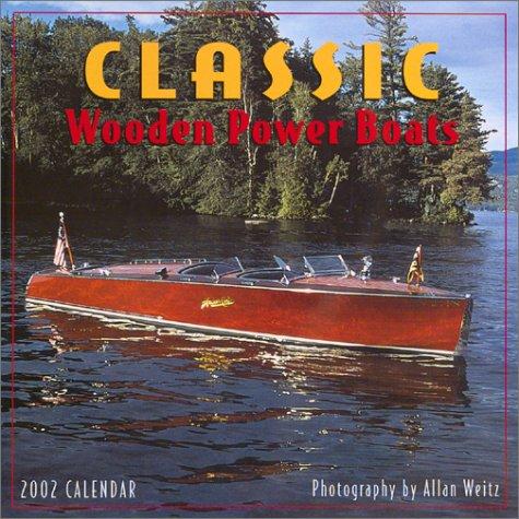 Classic Wooden Power Boats Calendar 2002