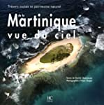 MARTINIQUE VUE DU CIEL - TRESORS CACH...