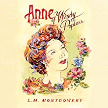 Anne of Windy Poplars Audiobook by L. M. Montgomery Narrated by Tara Ward