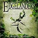 Edgelanders: Serpent of Time, Book 1 (       UNABRIDGED) by Jennifer Melzer Narrated by Veronica Giguere