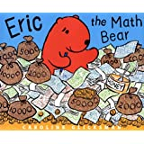 Eric the Math Bearby Caroline Glicksman