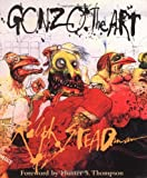 Gonzo: The Art (0151003874) by Steadman, Ralph