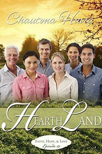 Free Kindle Book : HearthLand: Faith, Hope, & Love (Episode:19)