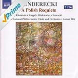Penderecki, K.: Polish Requiem (A) (Klosinska, Rappe, Minkiewicz, Nowacki, Warsaw National Philharmonic, Wit)