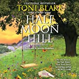 Half Moon Hill: Destiny, Book 6