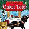 Viel Spaß mit Onkel Tobi Hörbuch von Hans Georg Lenzen Gesprochen von: Charly Hübner