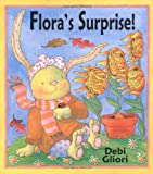 Flora's Surprise (0439455901) by Gliori, Debi