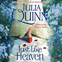 Just Like Heaven (       UNABRIDGED) by Julia Quinn Narrated by Rosalyn Landor