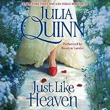 Just Like Heaven (       UNABRIDGED) by Julia Quinn Narrated by Rosalyn Landor