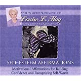 Self-Esteem Affirmations: Motivational Affirmations for Building Confidence and Recognizing Self-worthby Louise L. Hay