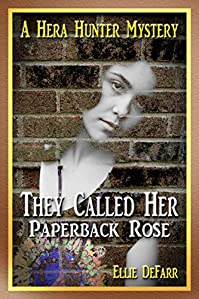 They Called Her Paperback Rose by Ellie DeFarr ebook deal
