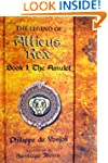 The Legend of Atticus Rex Book 1: The...