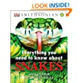 Everything You Need to Know About Snakes (Everything You Need Know)