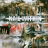 Songtexte von Nail Within - Nail Within