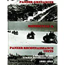 Panzer-Grenadier, Motorcycle and Panzer Reconnaissance Units: A History of the German Motorized Units, 1935-1945