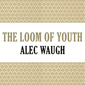 The Loom of Youth Audiobook